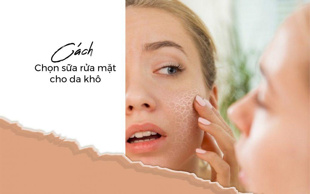 Cách chọn sữa rửa mặt cho da khô