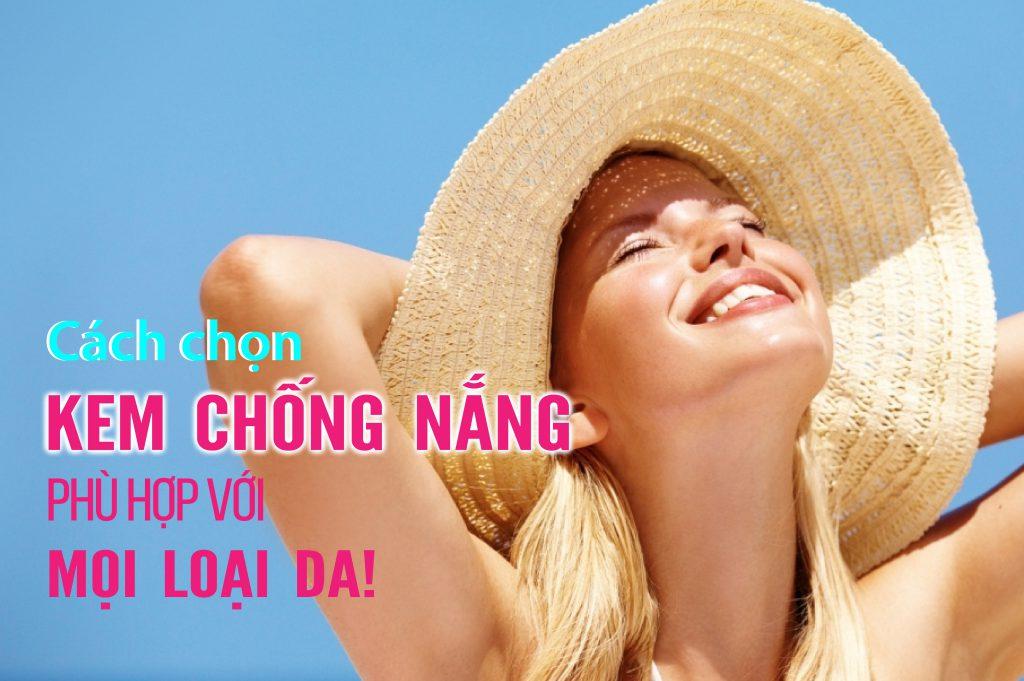 chon-kem-chong-nang-phu-hop-voi-moi-loai-da