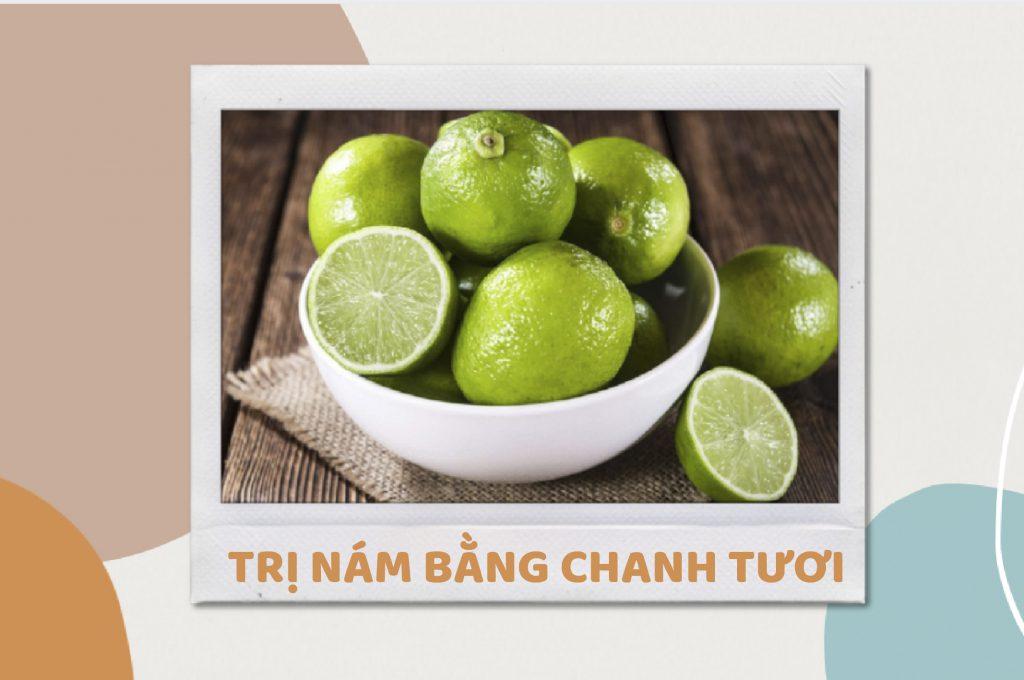cach-tri-nam-bang-chanh-tuoi