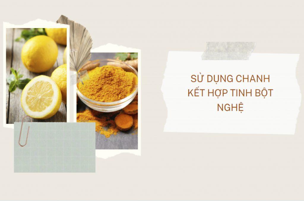 tri-nam-da-bang-cach-ket-hop-tinh-bot-nghe-voi-chanh