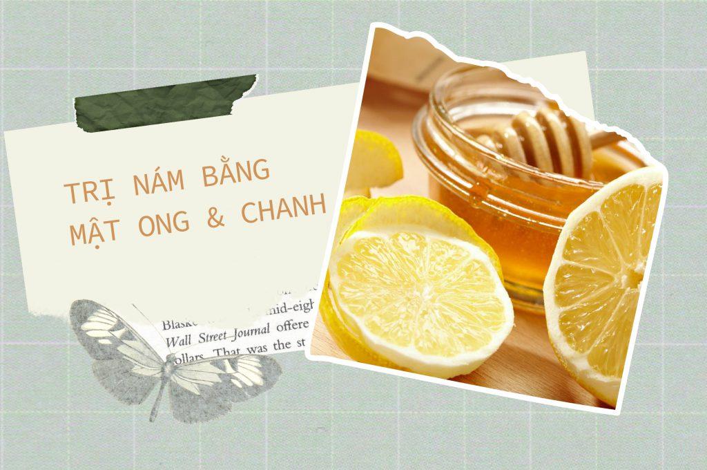 tri-nam-sau-sinh-bang-mat-ong-voi-chanh