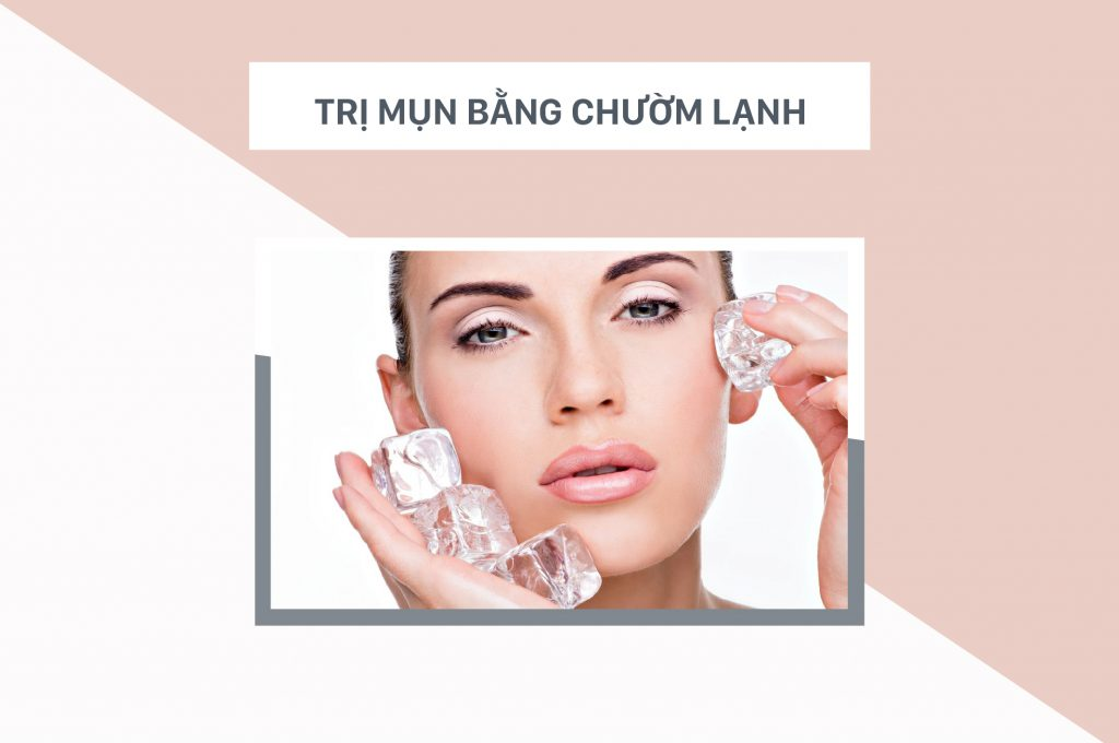 cach-tri-mun-nuoc-bang-cach-chuom-lanh