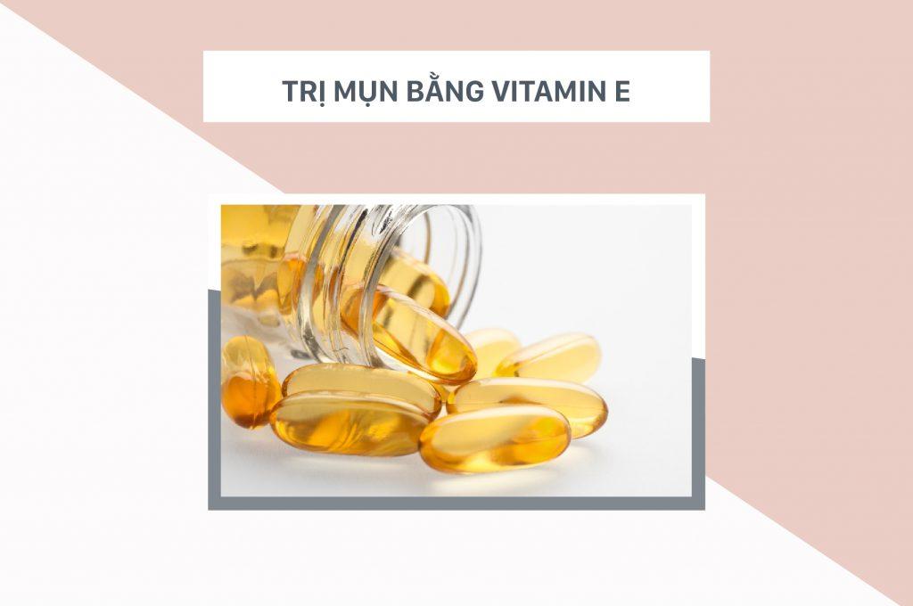 cach-tri-mun-nuoc-bang-vitamin-E