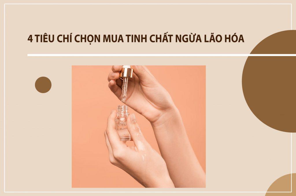 4-tieu-chi-chon-mua-tinh-chat-ngua-lao-hoa
