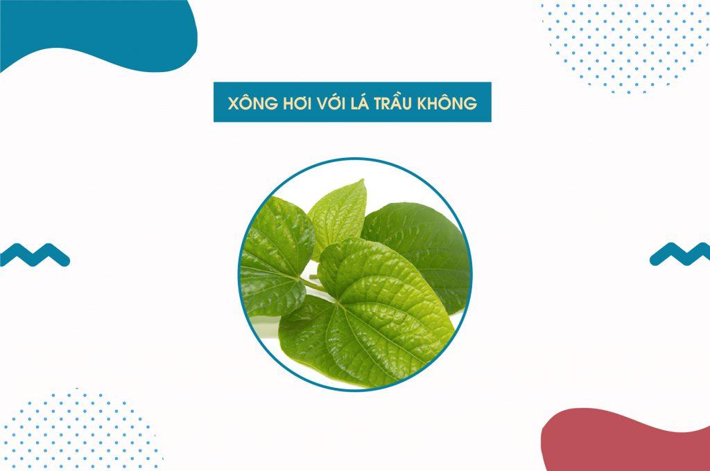 xong-hoi-tri-mun-tai-nha-bang-la-trau-khong