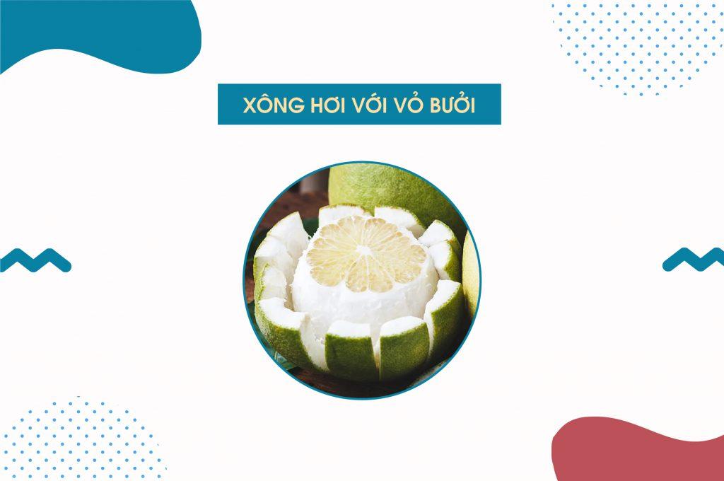xong-hoi-tri-mun-tai-nha-bang-vo-buoi