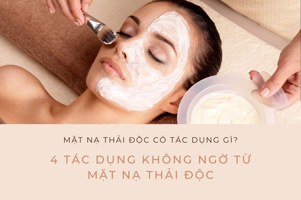 mat-na-thai-doc-co-tac-dung-gi-4-tac-dung-khong-ngo-tu-mat-na-thai-doc